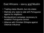 east africans savvy and muslim