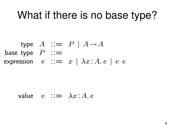 What if there is no base type?