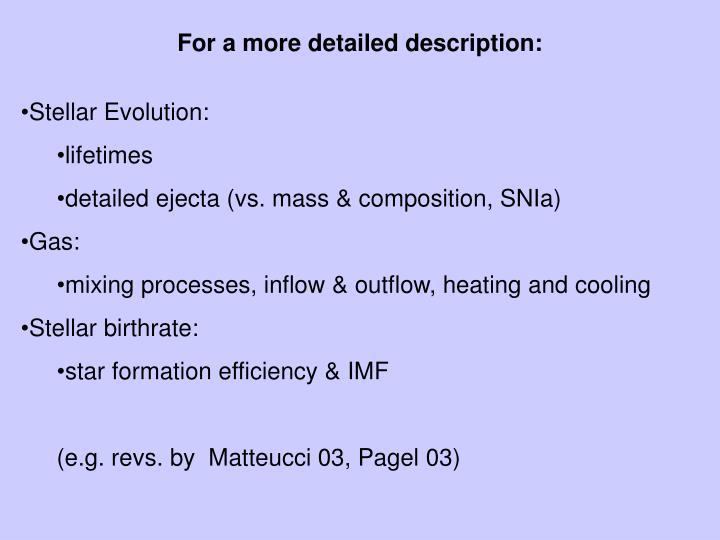 For a more detailed description: