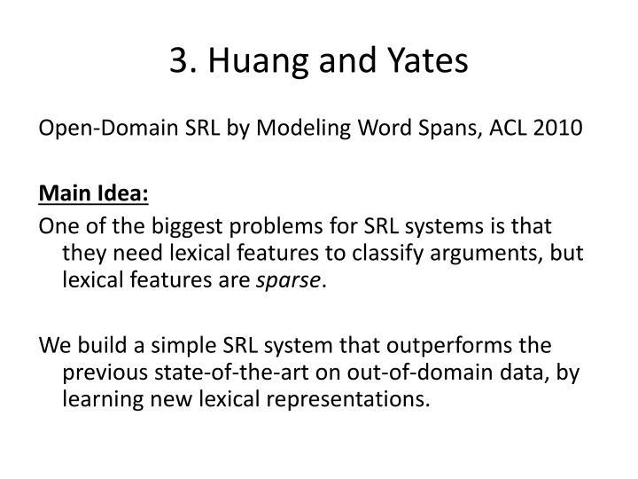 3. Huang and Yates