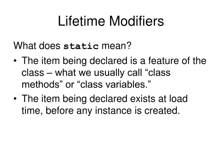 Lifetime Modifiers