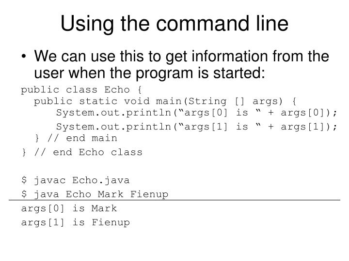 Using the command line