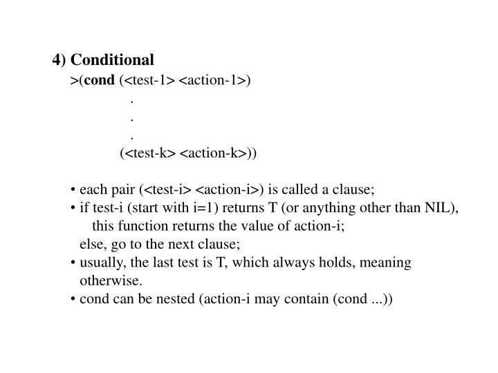 4) Conditional