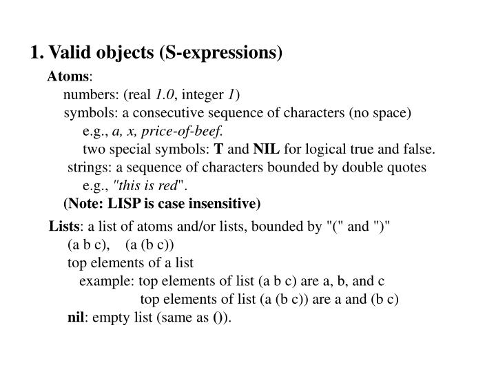 Valid objects (S-expressions)