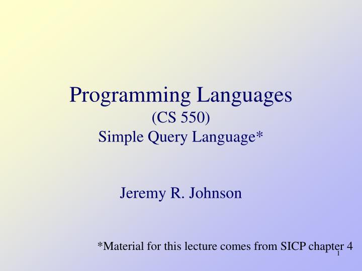 programming languages cs 550 simple query language n.