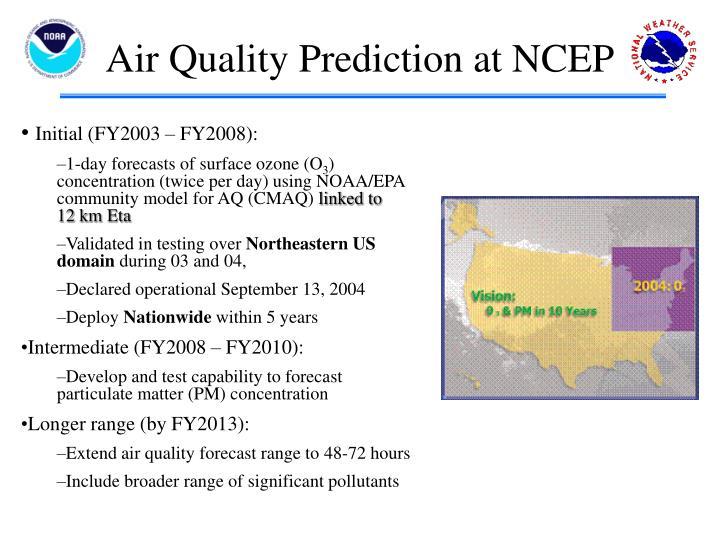 Air Quality Prediction at NCEP