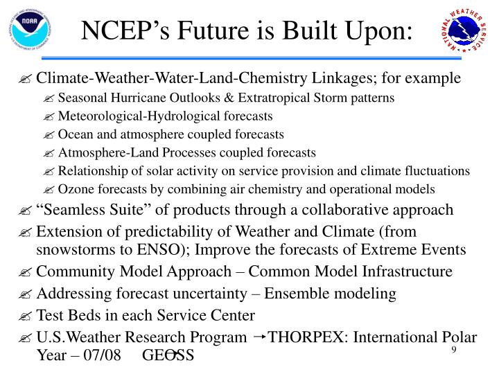 NCEP's Future is Built Upon: