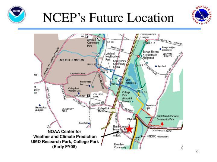 NCEP's Future Location
