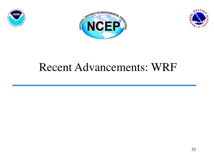 Recent Advancements: WRF