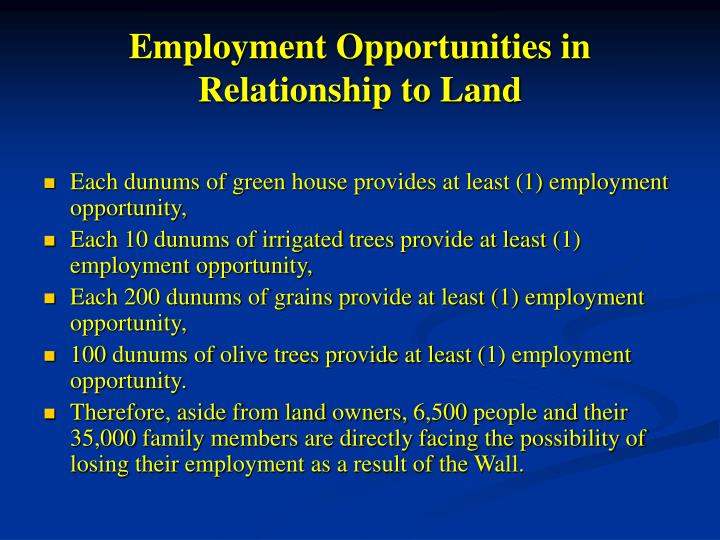 Employment Opportunities in Relationship to Land