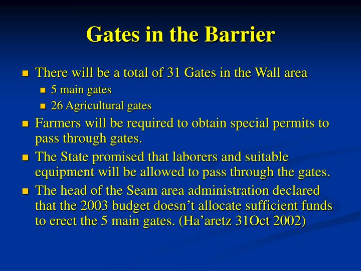Gates in the Barrier