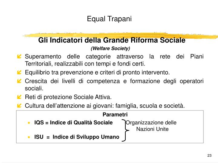 Gli Indicatori della Grande Riforma Sociale