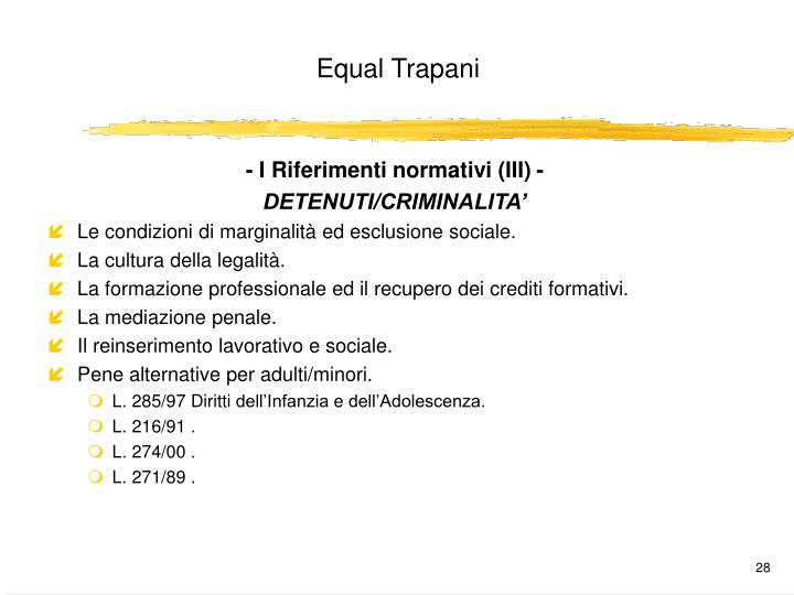 - I Riferimenti normativi (III) -