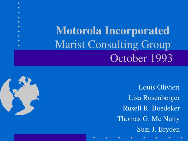 motorola incorporated marist consulting group october 1993 n.