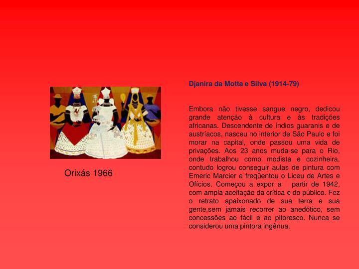 Djanira da Motta e Silva (1914-79)