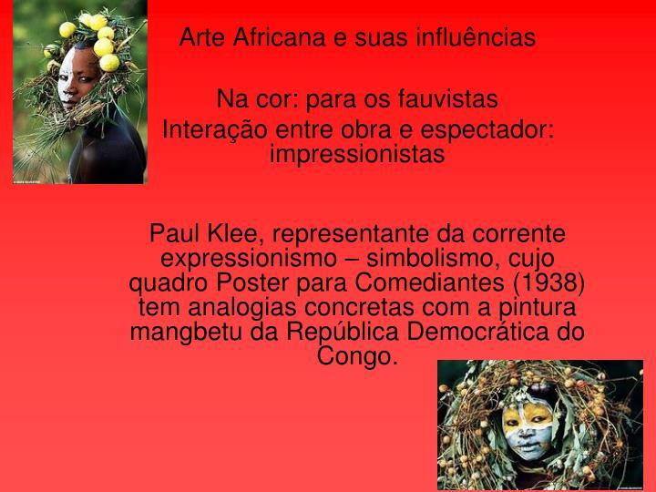Arte Africana e suas influências