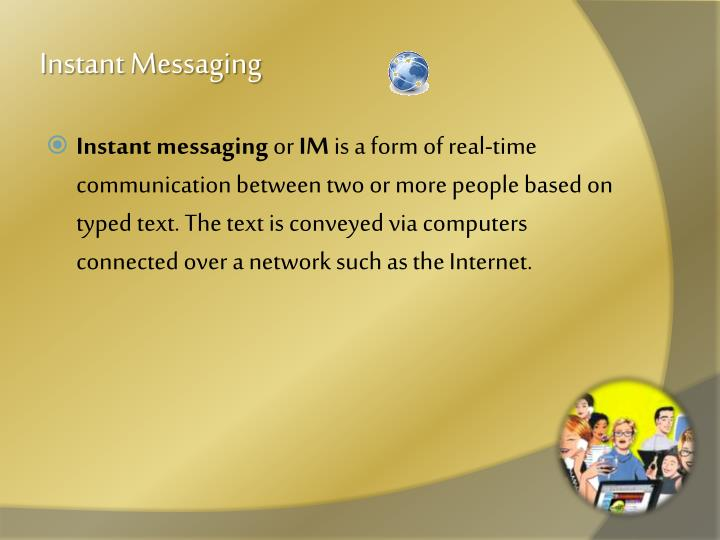 instant messaging management trend brief Job brief  the candidate will be a member of the unified messaging & voice (umv) team, whose mission is to support industry leading technology and provide exemplary customer service to srp stakeholders who rely on our messaging, mobility, voice, conferencing and collaboration services and supporting systems, including: email, calendaring, instant messaging, telephony, video conferencing.