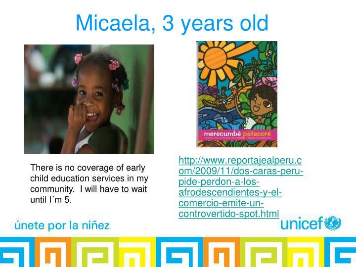 Micaela, 3 years old