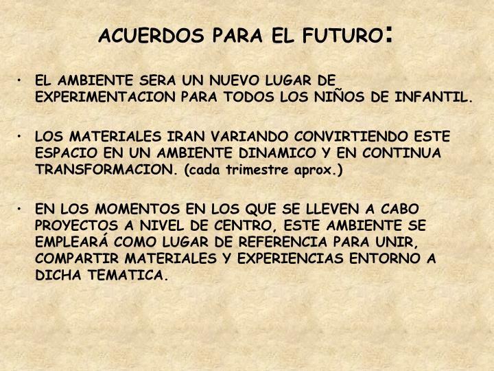 ACUERDOS PARA EL FUTURO
