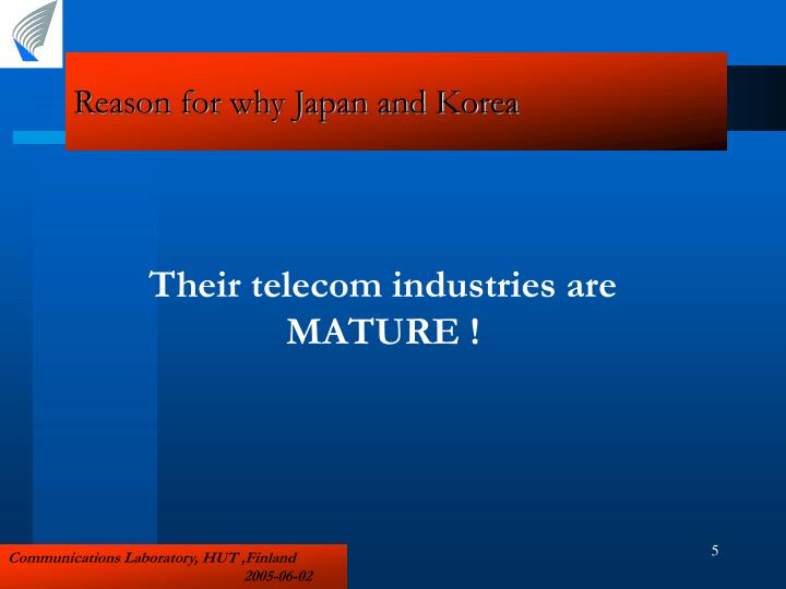 Reason for why Japan and Korea