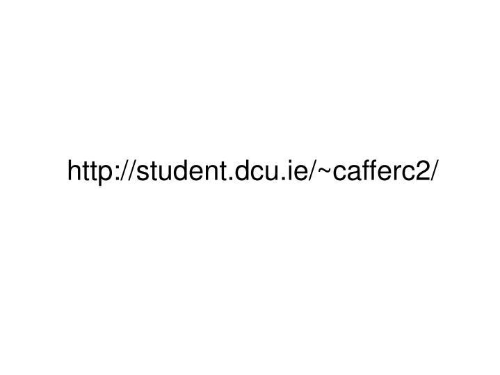 http://student.dcu.ie/~cafferc2/