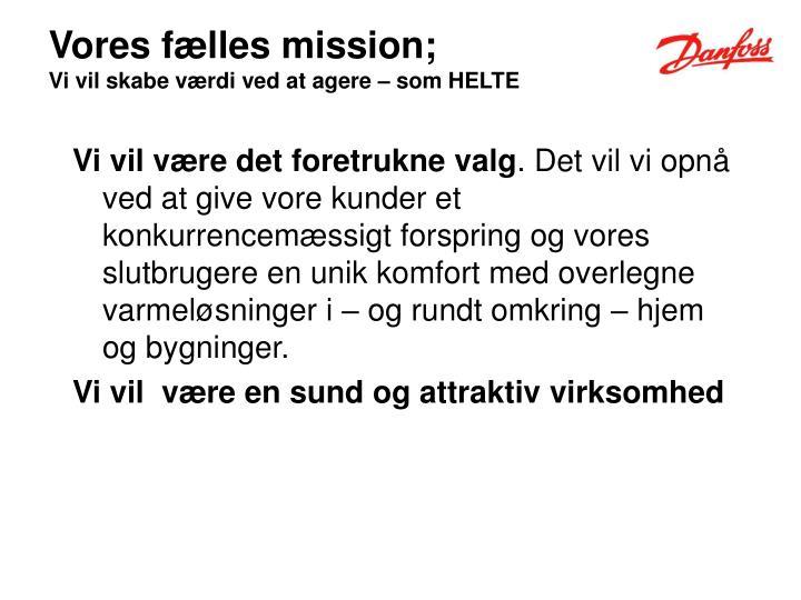 Vores fælles mission;