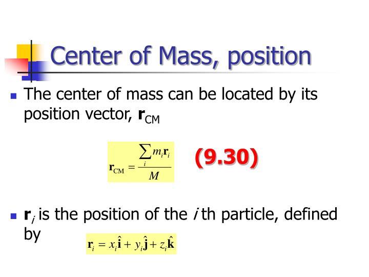 Center of Mass, position