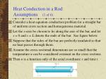 heat conduction in a rod assumptions 1 of 6