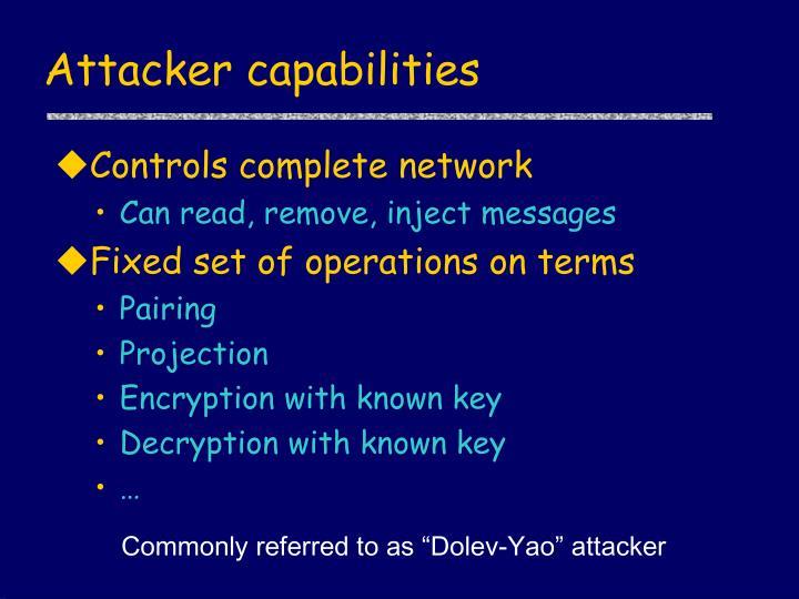 Attacker capabilities