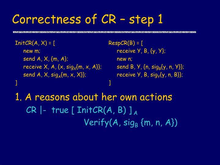 Correctness of CR – step 1