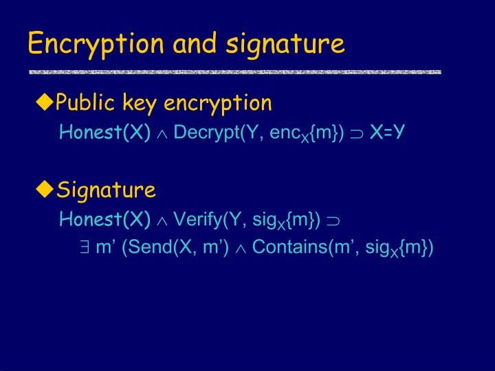 Encryption and signature
