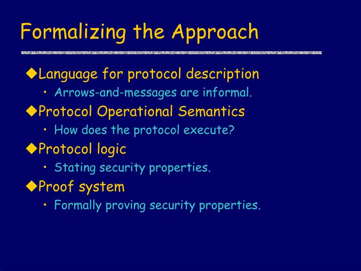 Formalizing the Approach