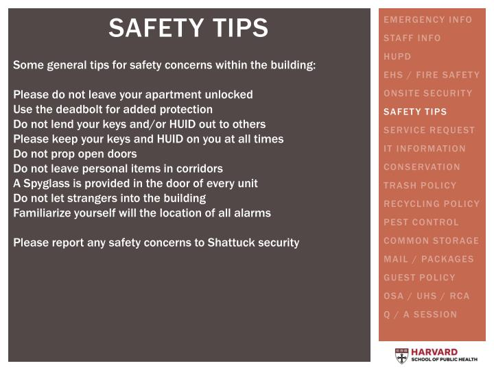 Some general tips for safety concerns within the building: