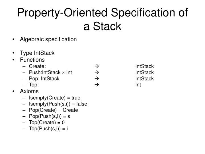 Property-Oriented Specification of a Stack