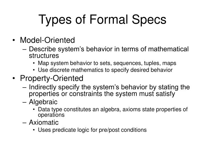 Types of Formal Specs