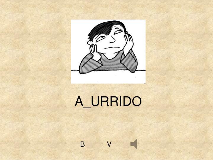 A_URRIDO