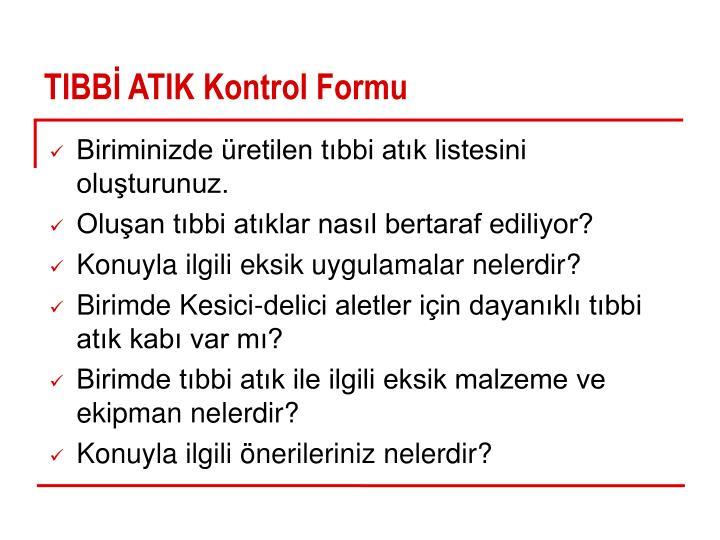 TIBBİ ATIK Kontrol Formu
