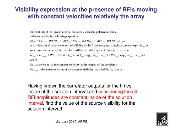 Visibility expression at the presence of rfis moving with constant velocities relatively the array