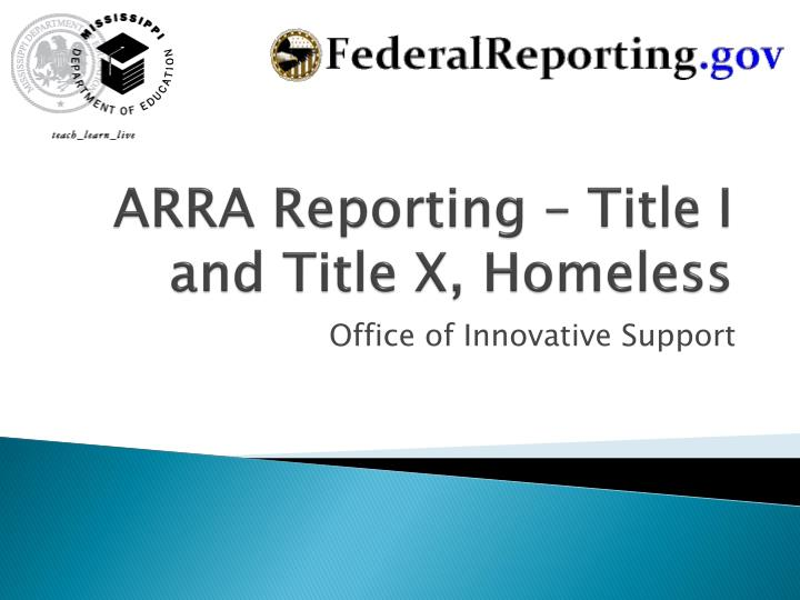 arra reporting title i and title x homeless n.