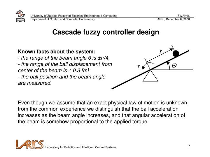 Cascade fuzzy controller design