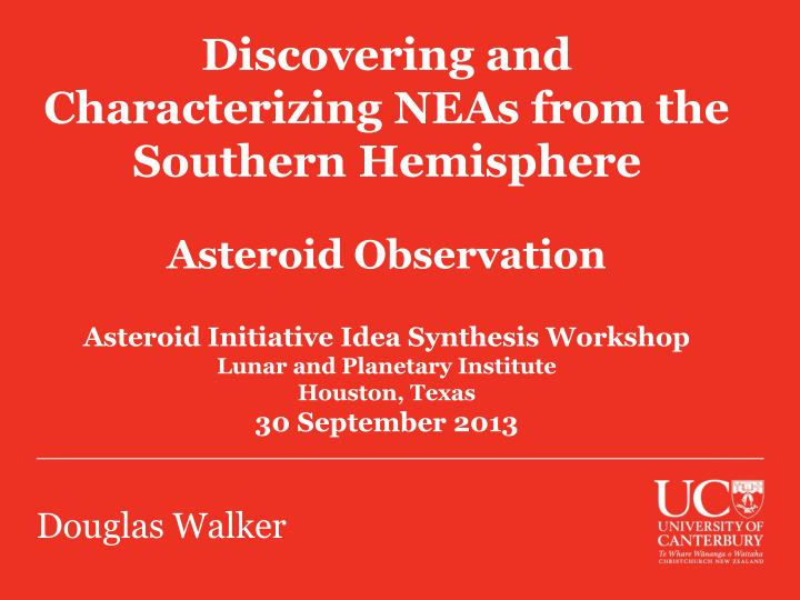 Discovering and Characterizing NEAs from the
