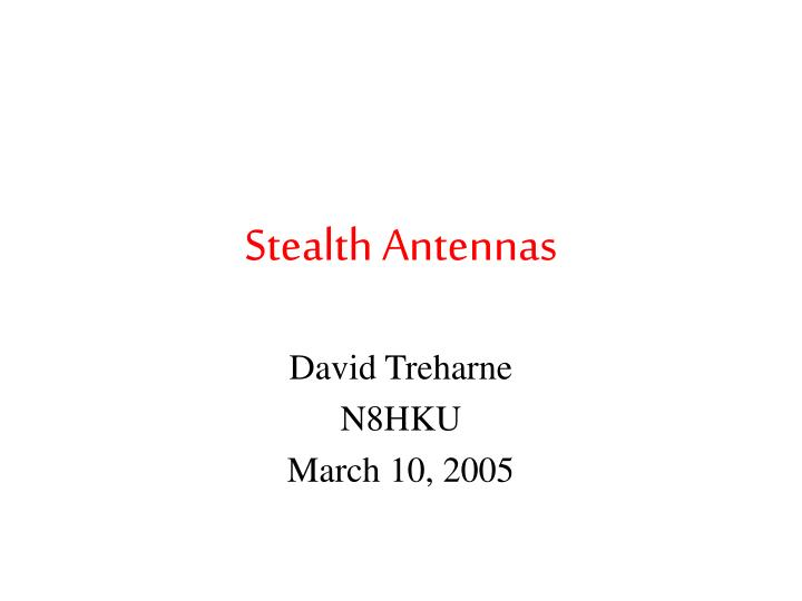 Ppt Stealth Antennas Powerpoint Presentation Free Download Id 3953046