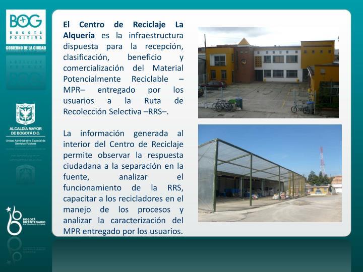 El Centro de Reciclaje La Alquería