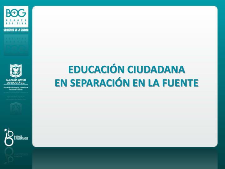 EDUCACIÓN CIUDADANA
