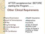 other clinical requirements