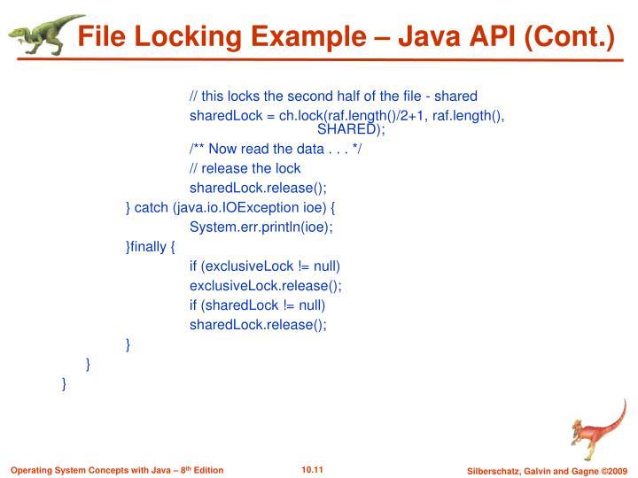 File Locking Example – Java API (Cont.)