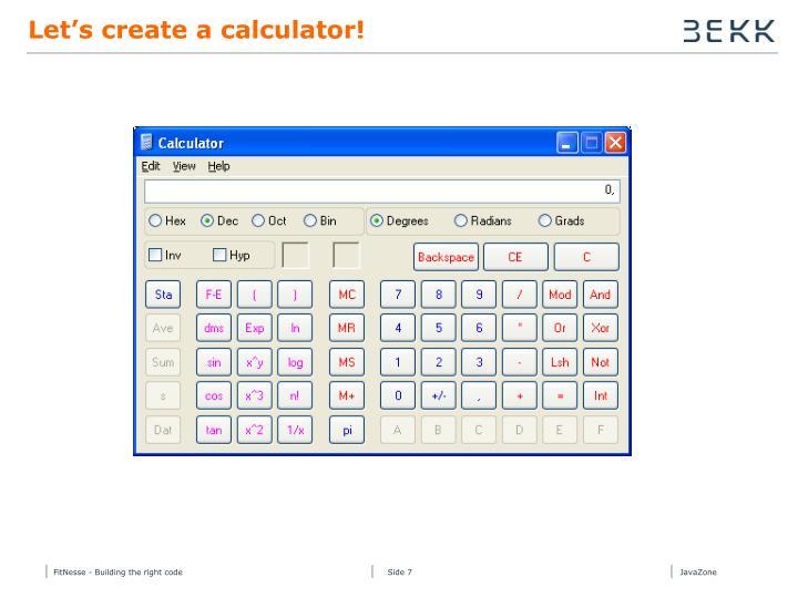 Let's create a calculator!