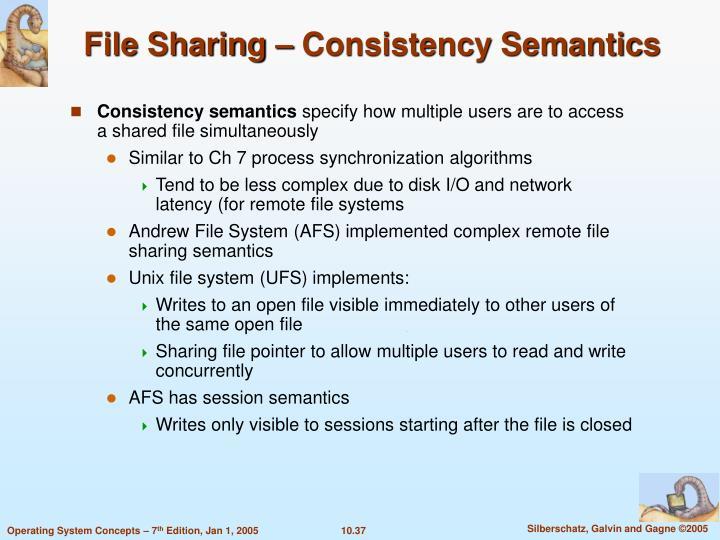 File Sharing – Consistency Semantics