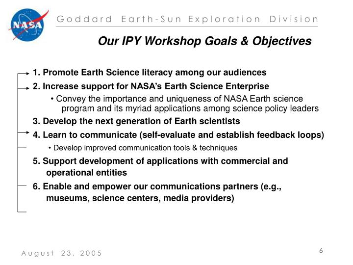 Our IPY Workshop Goals & Objectives