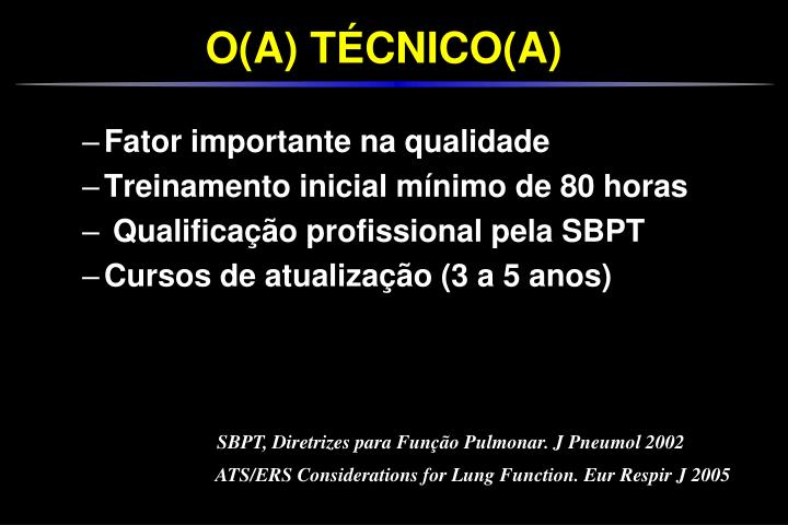 ATS/ERS Considerations for Lung Function. Eur Respir J 2005